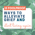 How to Alleviate Grief