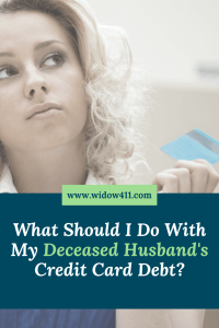 Dead Husband Credit Card Debt