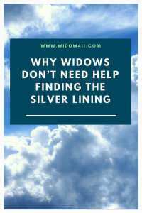 Why Widows Don't Need Help Finding the Silver Lining