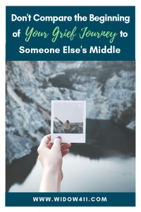 Don't Compare Your Beginning Grief Journey with Someone Else's Middle