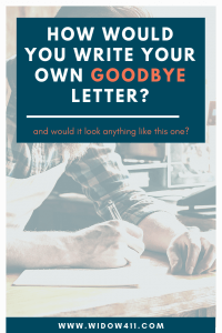 Write Your Own Goodbye Letter
