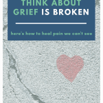 Our Way of Thinking About Grief is Broken