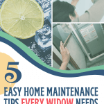 Home Maintenance Tips for Widows