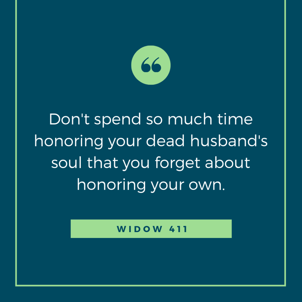 honor your soul quote for widows