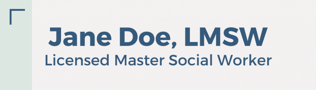 Jane Doe, LMSW, Licensed Master Social Worker nameplate