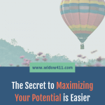Maximzing Your Potential Is Easier Than You Think