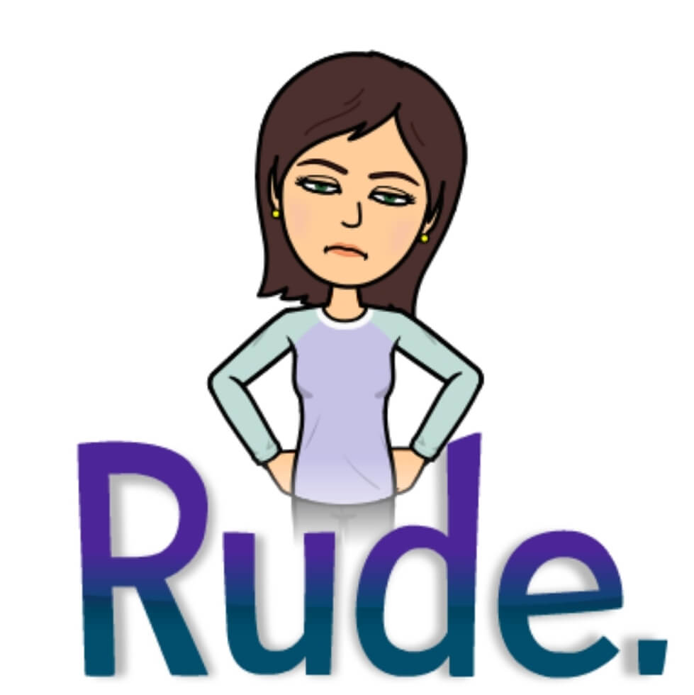 Bitmoji of woman with hands on her hips labeled rude